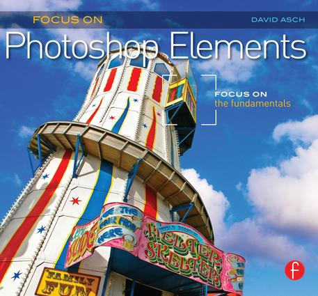 Focus On Photoshop Elements: Focus on the Fundamentals (Focus On Series) book cover
