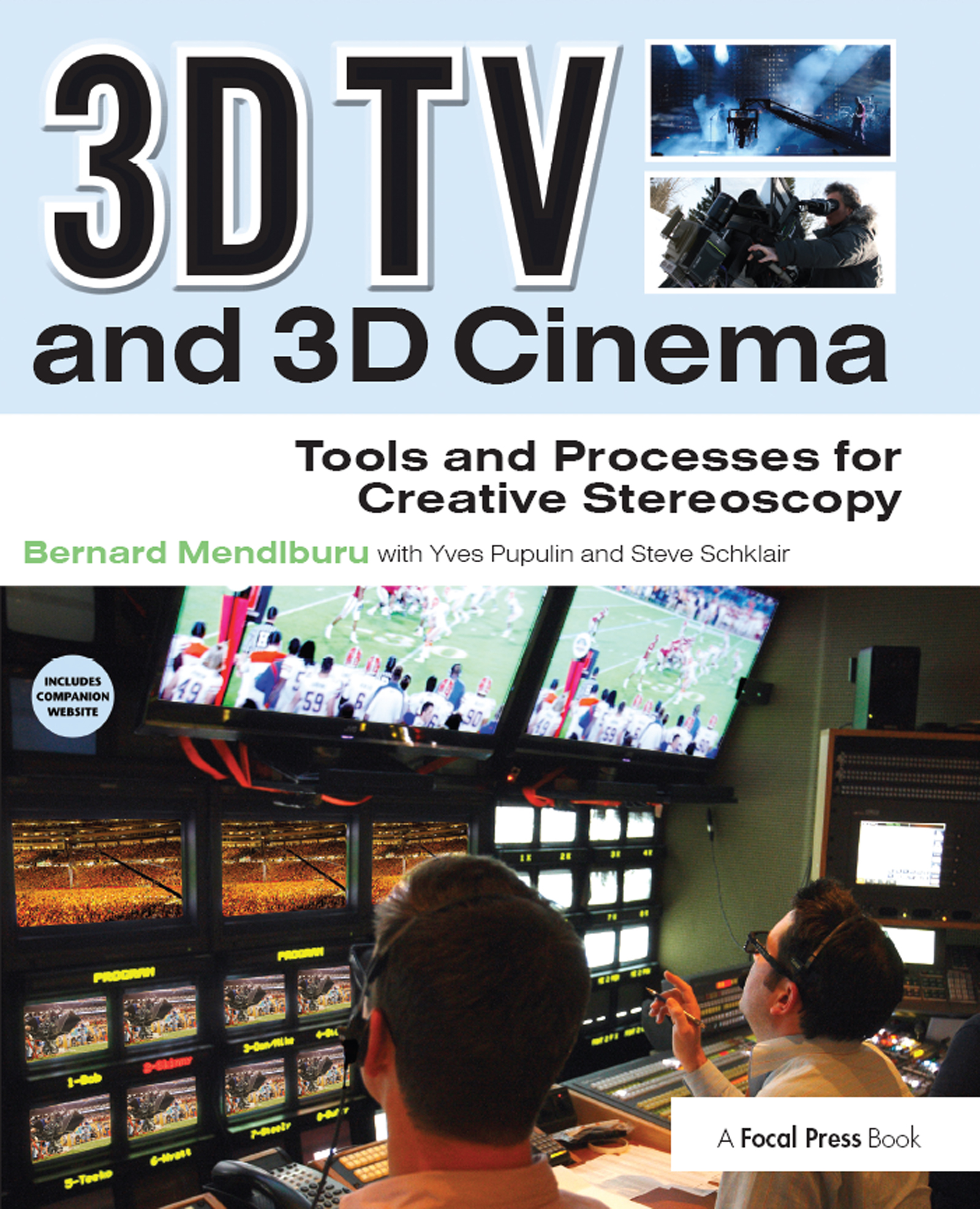 3D TV and 3D Cinema: Tools and Processes for Creative Stereoscopy book cover