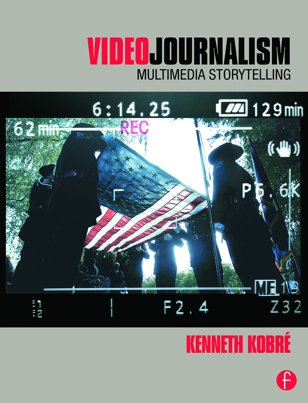 Videojournalism: Multimedia Storytelling book cover