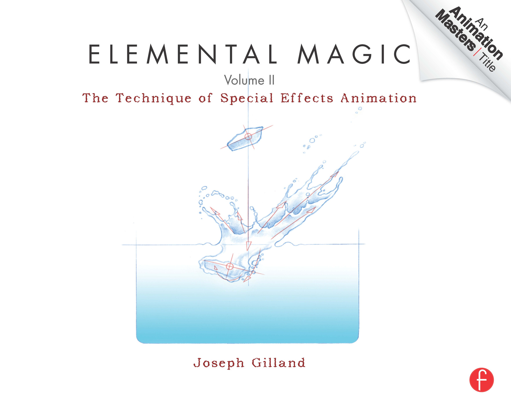 Elemental Magic , Volume 2: The Technique of Special Effects Animation book cover