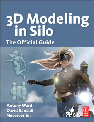 3D Modeling in Silo: The Official Guide book cover