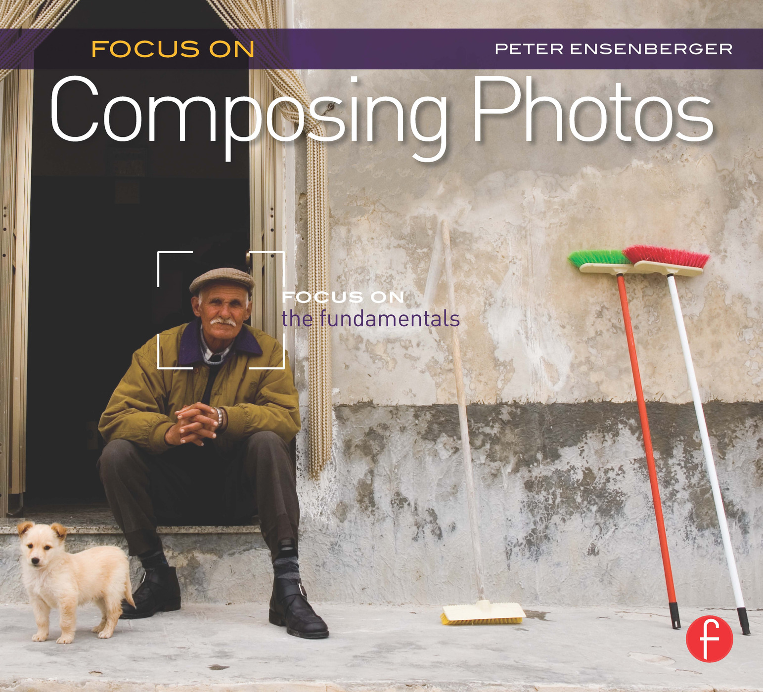 Focus On Composing Photos: Focus on the Fundamentals (Focus On Series) book cover