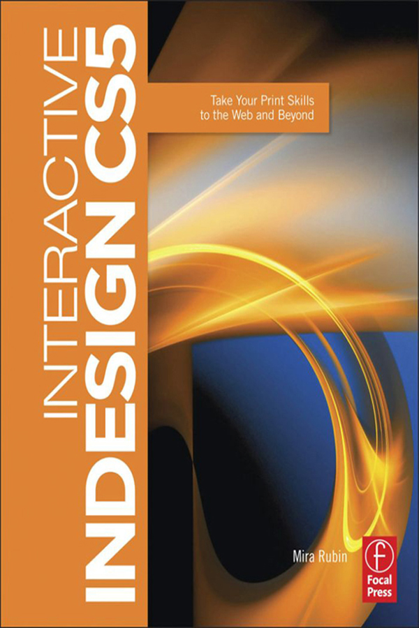 Interactive InDesign CS5: Take your Print Skills to the Web and Beyond book cover