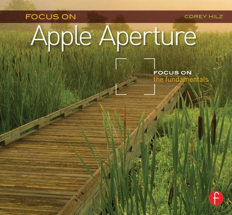 Focus On Apple Aperture: Focus on the Fundamentals (Focus On Series) book cover