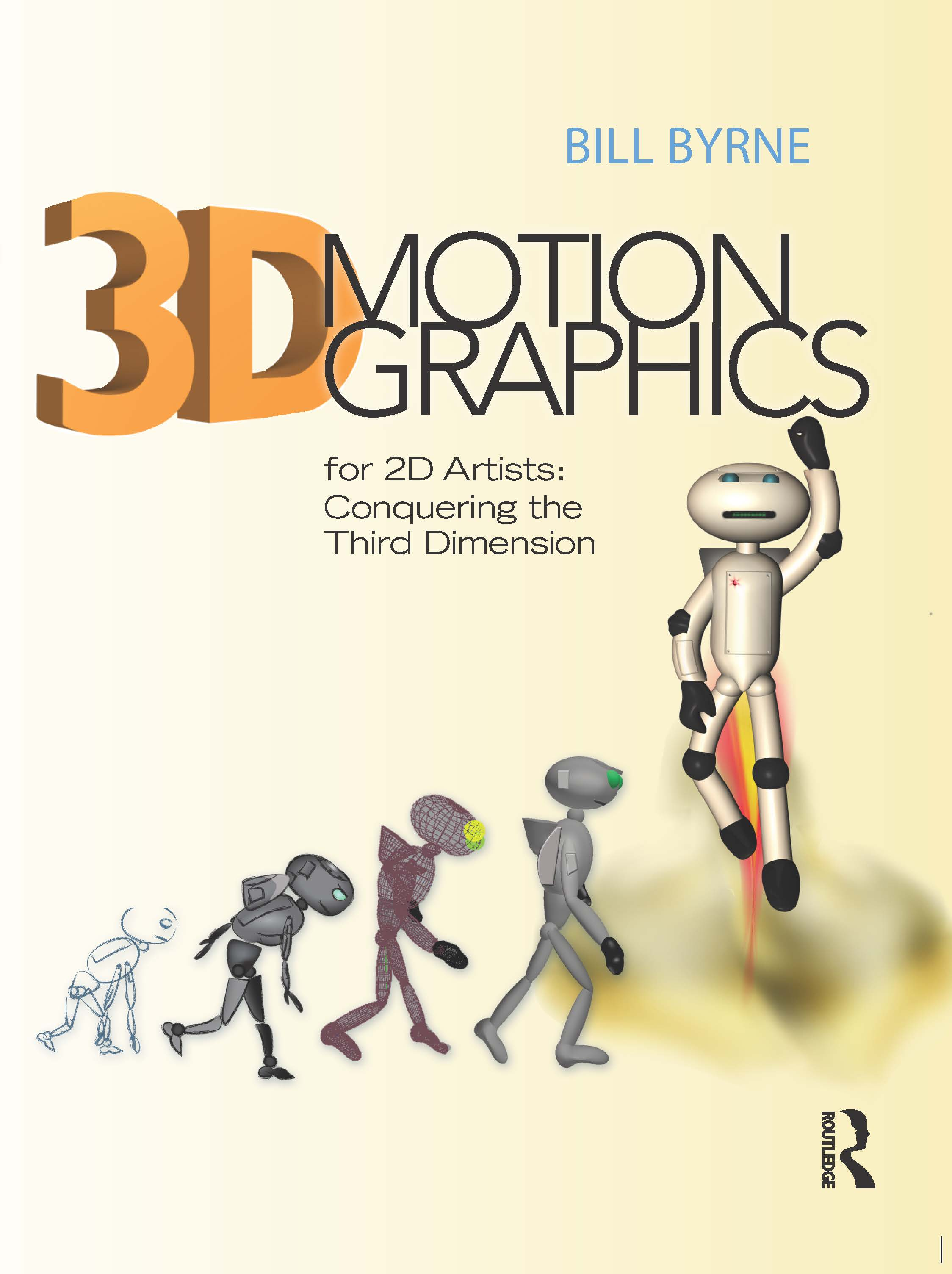 3D Motion Graphics for 2D Artists: Conquering the Third Dimension book cover