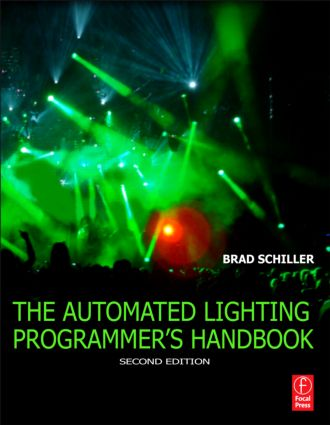 The Automated Lighting Programmer's Handbook: 2nd Edition (Paperback) book cover