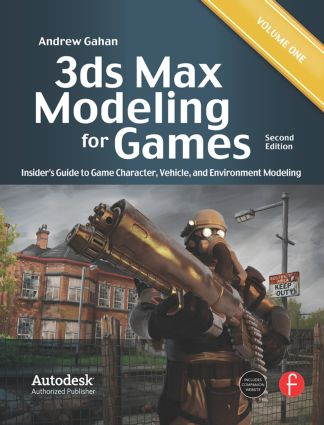 3ds Max Modeling for Games: Insider's Guide to Game Character, Vehicle, and Environment Modeling: Volume I, 2nd Edition (Paperback) book cover