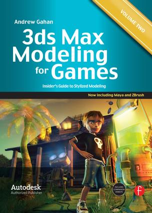 3ds Max Modeling for Games: Volume II: Insider's Guide to Stylized Modeling, 1st Edition (Paperback) book cover