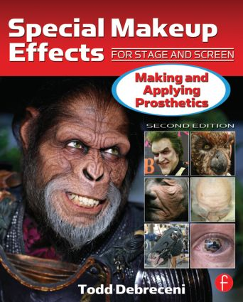 Special Makeup Effects for Stage and Screen: Making and Applying Prosthetics, 2nd Edition (Paperback) book cover