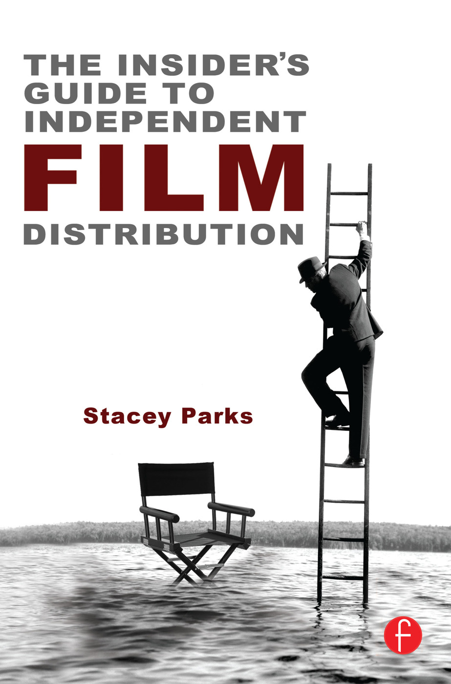 The Insider's Guide to Independent Film Distribution book cover