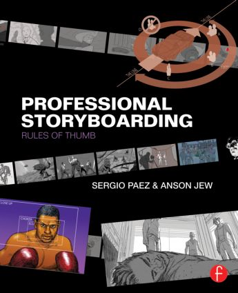 Professional Storyboarding: Rules of Thumb, 1st Edition (Paperback) book cover