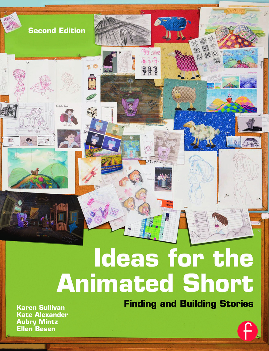 Ideas for the Animated Short: Finding and Building Stories book cover