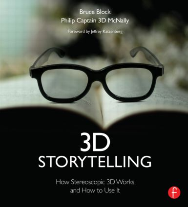 3D Storytelling: How Stereoscopic 3D Works and How to Use It, 1st Edition (Paperback) book cover