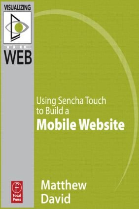 Using Sencha Touch to Build a Mobile Website
