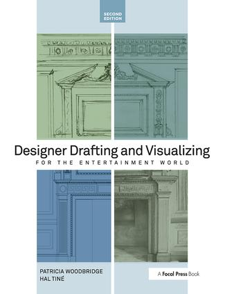 Designer Drafting and Visualizing for the Entertainment World: 2nd Edition (Paperback) book cover