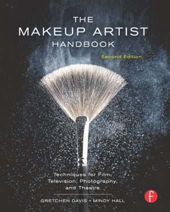 The Makeup Artist Handbook: Techniques for Film, Television, Photography, and Theatre, 2nd Edition (Paperback) book cover