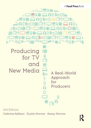 Producing for TV and New Media: A Real-World Approach for Producers book cover