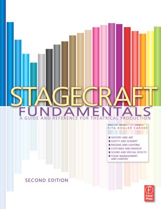 Stagecraft Fundamentals Second Edition: A Guide and Reference for Theatrical Production, 2nd Edition (Paperback) book cover