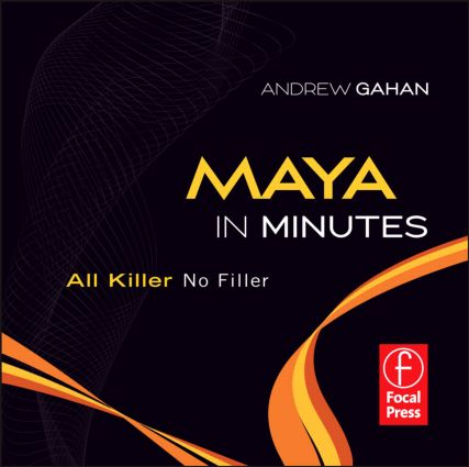 Maya in Minutes: All Killer, No Filler (DVD) book cover