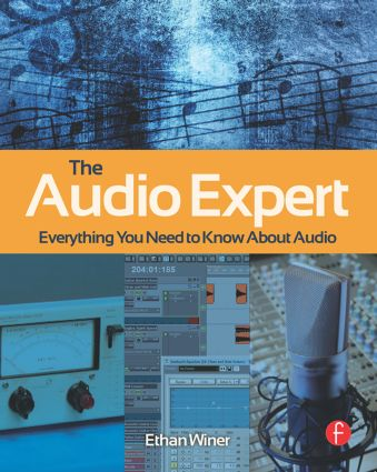 The Audio Expert: Everything You Need to Know About Audio (Paperback) book cover
