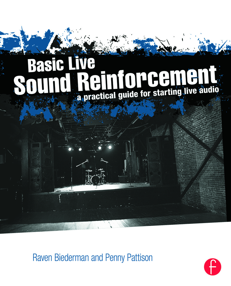 Basic Live Sound Reinforcement: A Practical Guide for Starting Live Audio book cover