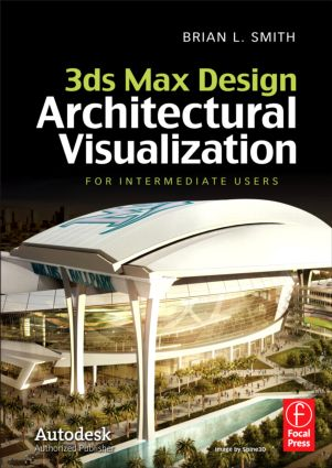 3ds Max Design Architectural Visualization: For Intermediate Users book cover