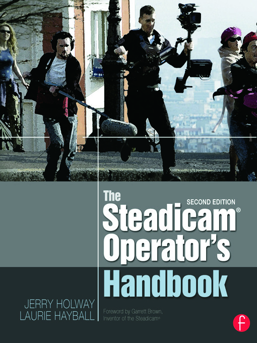 The Steadicam® Operator's Handbook book cover