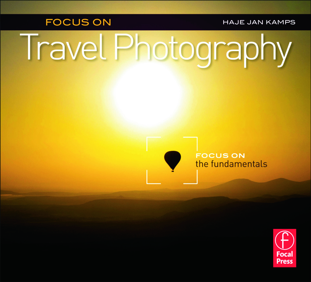Focus on Travel Photography: Focus on the Fundamentals (Focus On Series), 1st Edition (Paperback) book cover