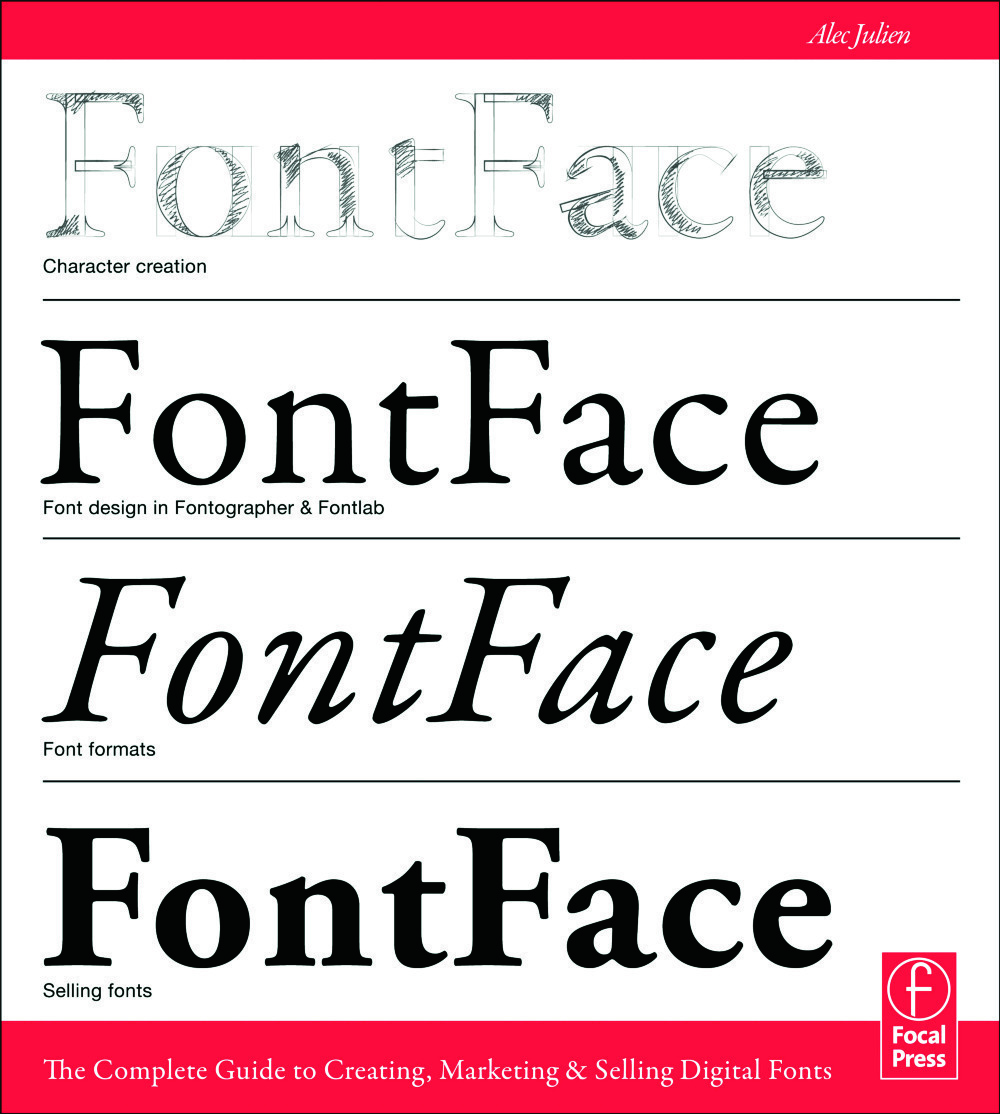 FontFace: The Complete Guide to Creating, Marketing & Selling Digital Fonts, 1st Edition (Paperback) book cover