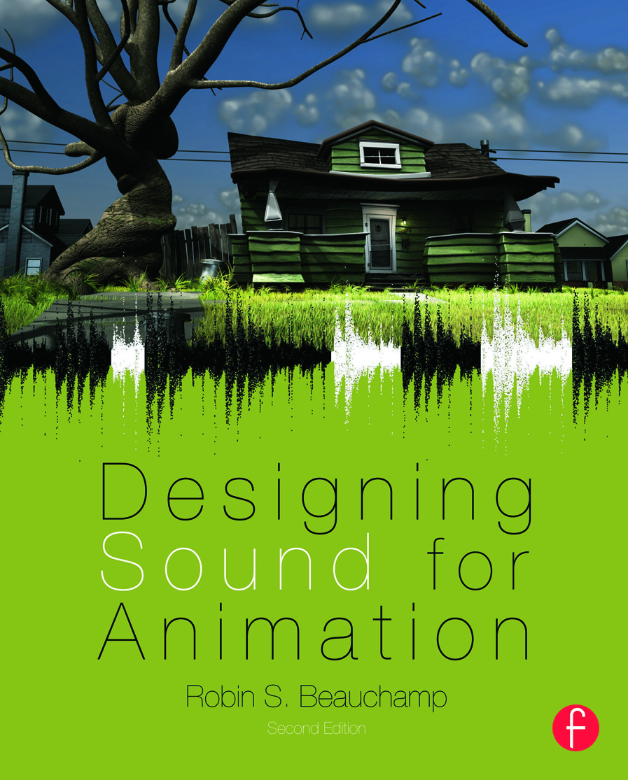 Designing Sound for Animation: 2nd Edition (e-Book) book cover