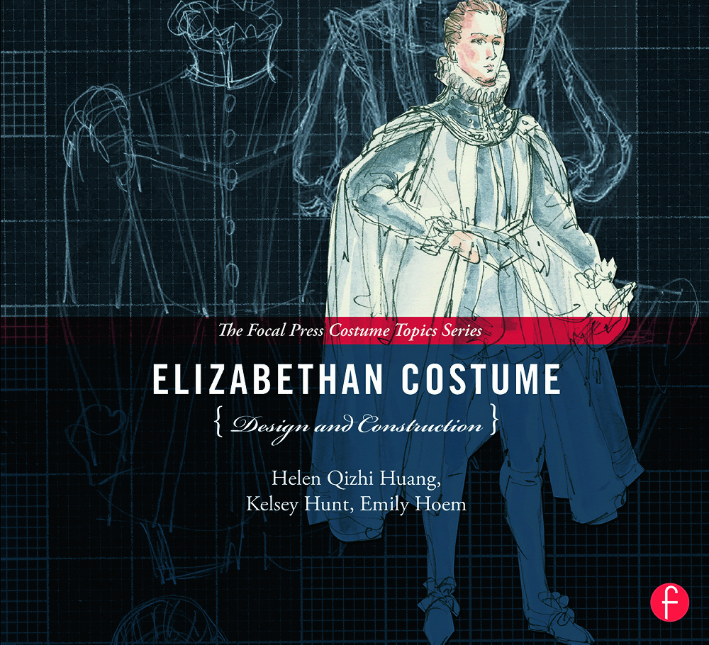 Elizabethan Costume Design and Construction book cover