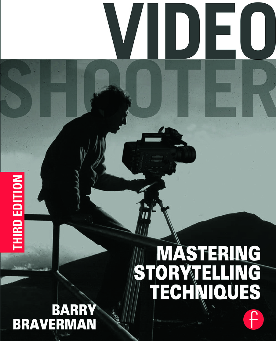 Video Shooter: Mastering Storytelling Techniques, 3rd Edition (Paperback) book cover