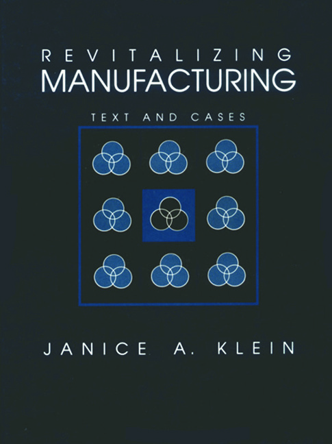 Revitalizing Manufacturing: Text and Cases, 1st Edition (Hardback) book cover
