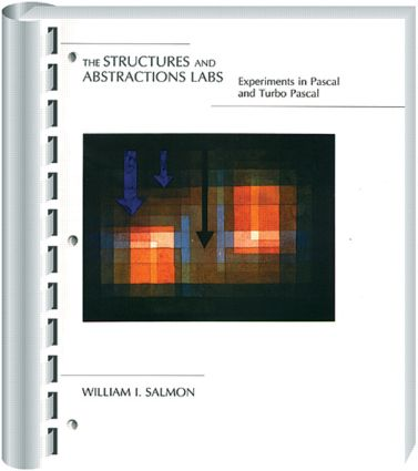 Structures Abstractions LABS Experiments With Pascal and Turbo Pascal: 1st Edition (Hardback) book cover