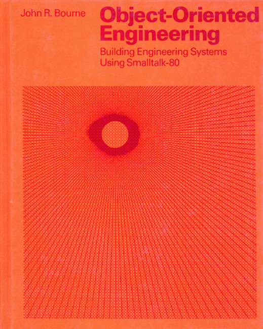 Object-Oriented Engineering: Building Engineering Systems Usig Smalltalk-80, 1st Edition (Hardback) book cover