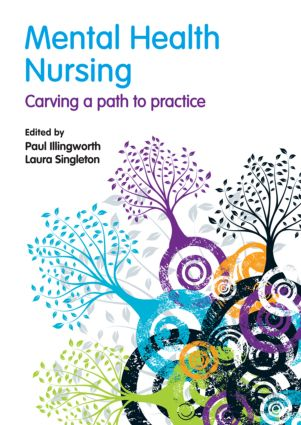 Mental Health Nursing: carving a path to practice (Paperback) book cover