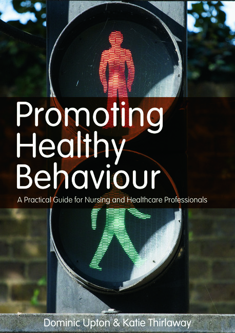 Promoting Healthy Behaviour: A Practical Guide for Nursing and Healthcare Professionals (Paperback) book cover