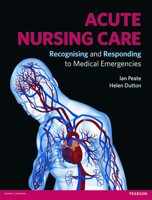 Acute Nursing Care: Recognising and Responding to Medical Emergencies (Paperback) book cover