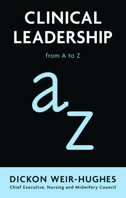 Clinical Leadership: from A to Z, 1st Edition (Paperback) book cover
