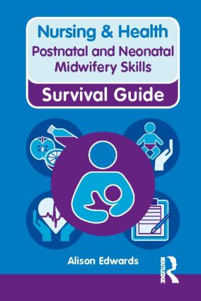 Postnatal and Neonatal Midwifery Skills book cover