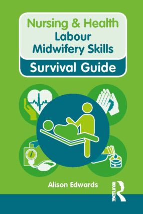 Labour Midwifery Skills book cover
