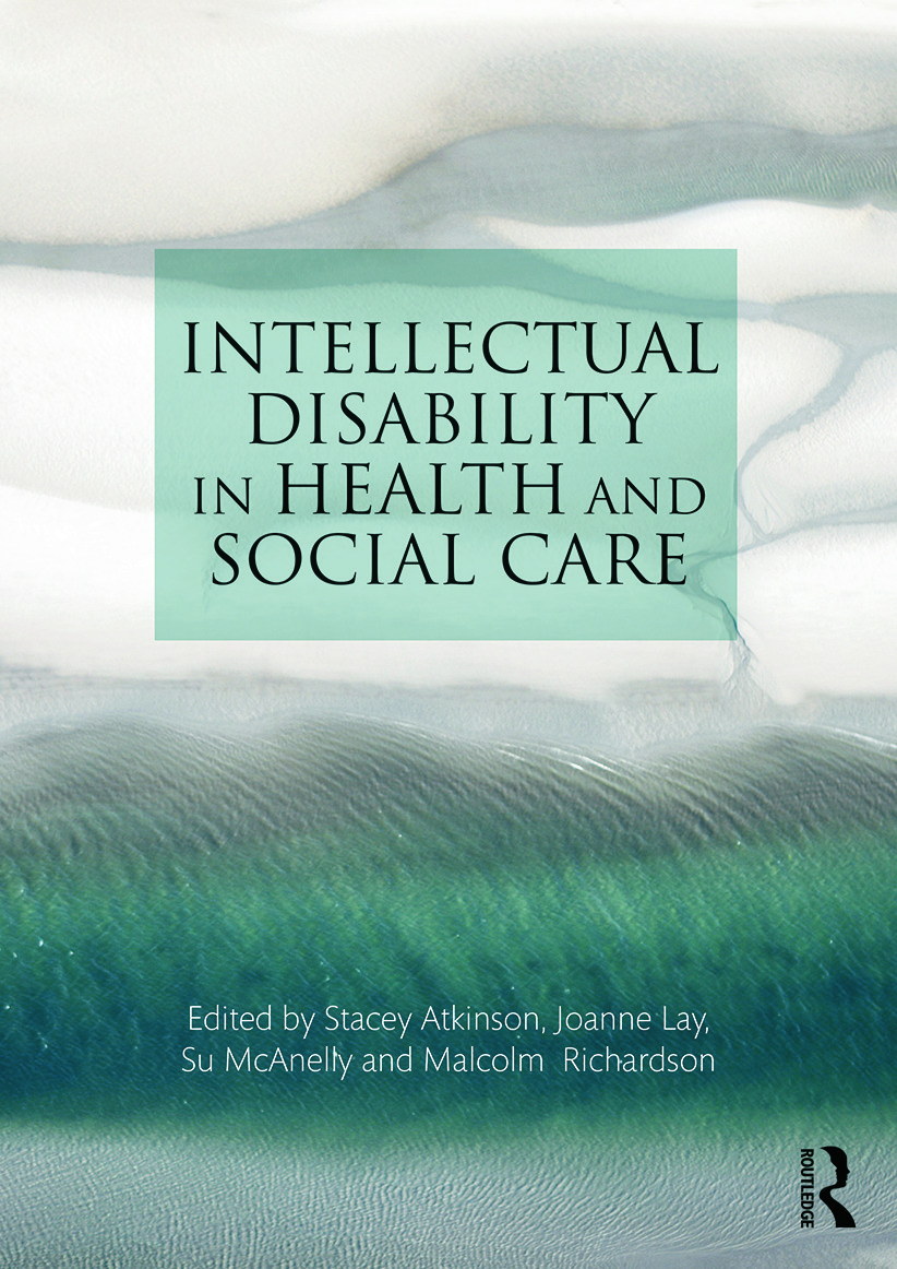 Intellectual Disability in Health and Social Care: 1st Edition (Paperback) book cover
