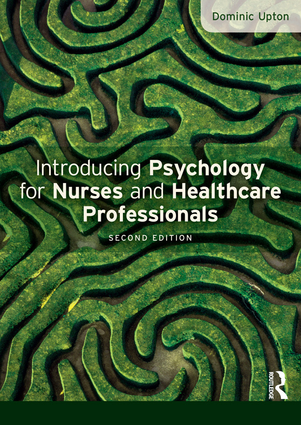 Introducing Psychology for Nurses and Healthcare Professionals: 2nd Edition (Paperback) book cover