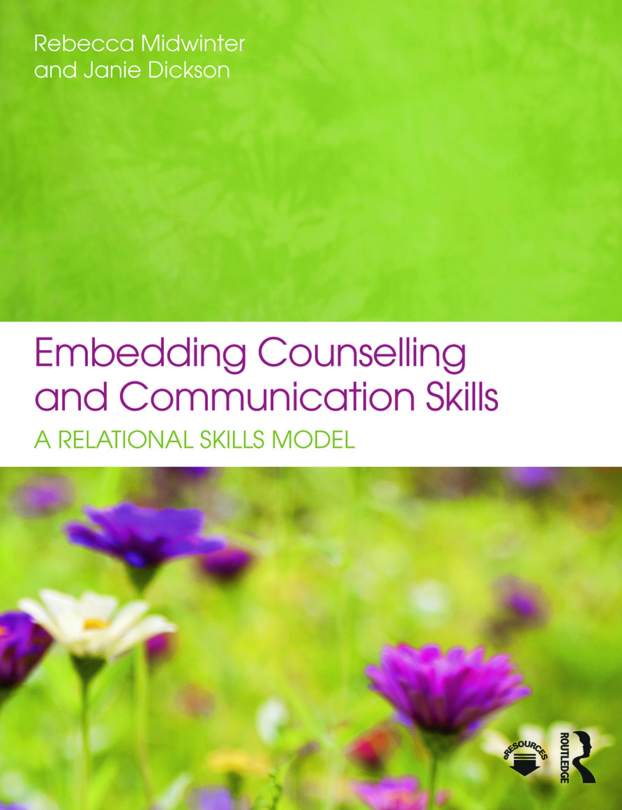 Embedding Counselling and Communication Skills: A Relational Skills Model, 1st Edition (Paperback) book cover