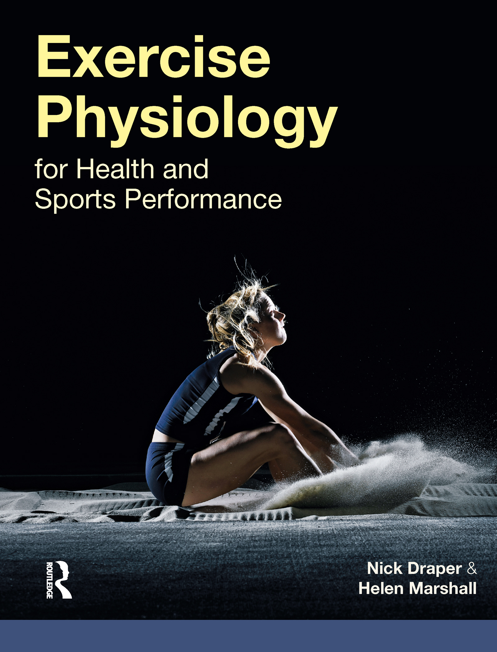 Exercise Physiology: for Health and Sports Performance, 1st Edition (Paperback) book cover