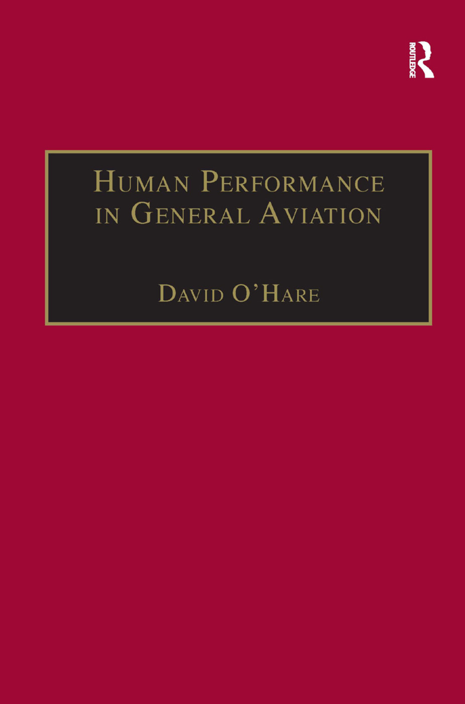 Human Performance in General Aviation: 1st Edition (Paperback) book cover