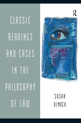 Classic Readings and Cases in the Philosophy of Law: 1st Edition (Paperback) book cover