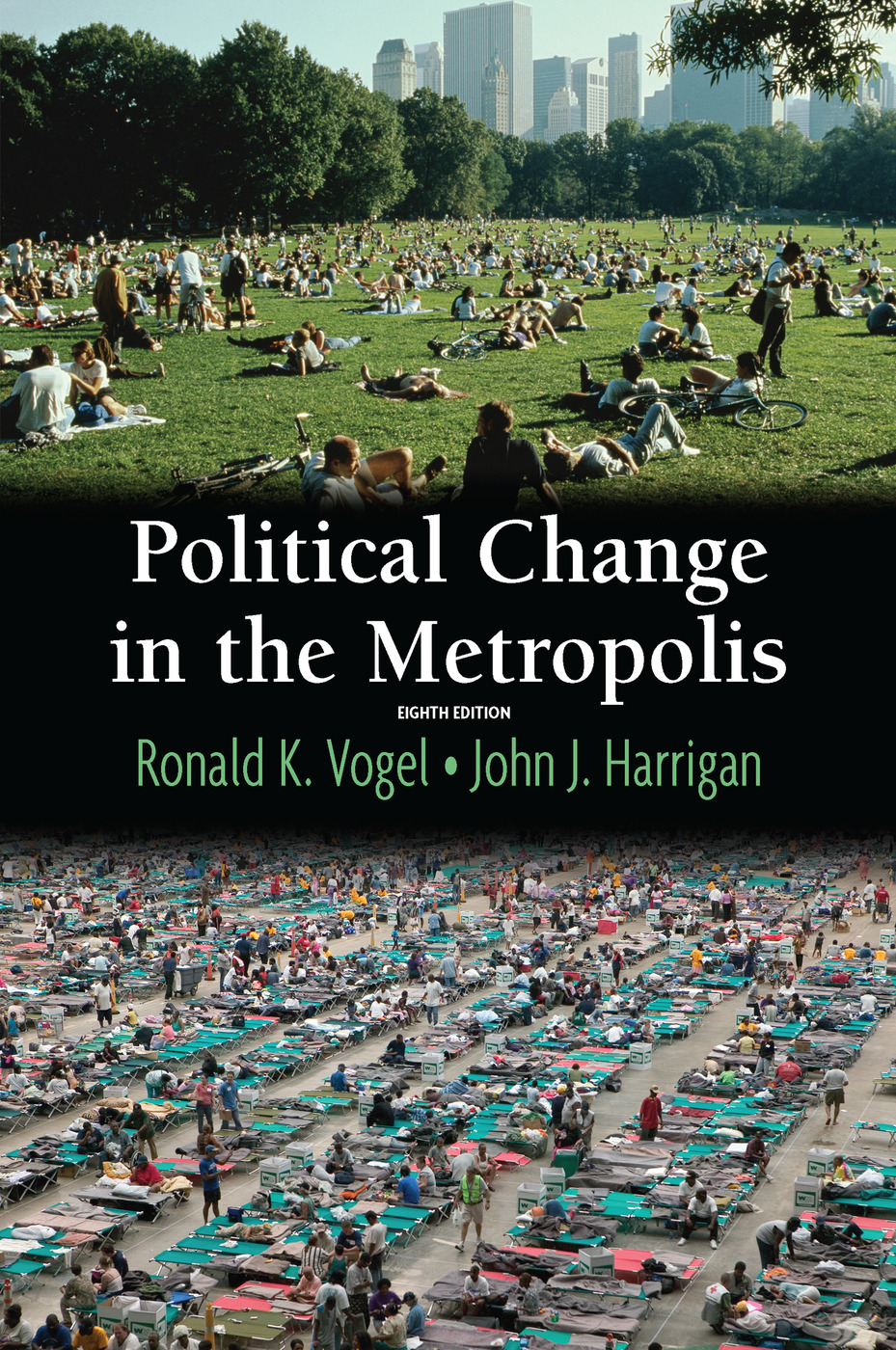 Political Change in the Metropolis: 8th Edition (Paperback) book cover