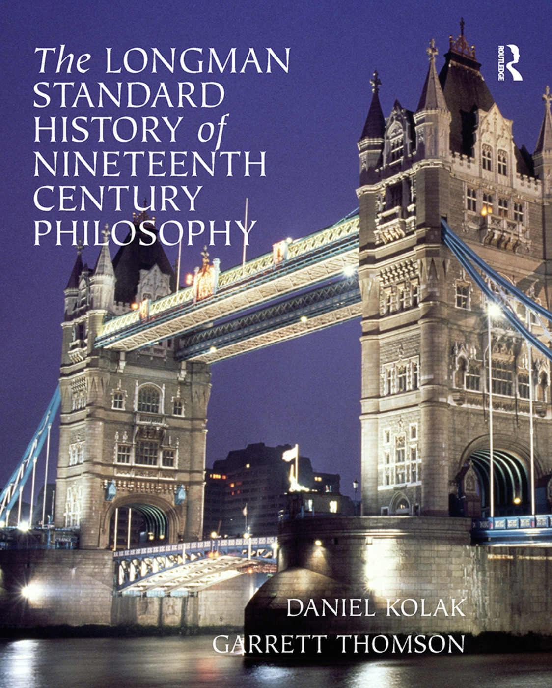 The Longman Standard History of 19th Century Philosophy: 1st Edition (Paperback) book cover
