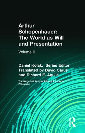 Arthur Schopenhauer: The World as Will and Presentation: Volume II, 1st Edition (Paperback) book cover